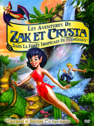 [MULTI] Les Aventures de Zak et Crysta dans la forêt tropicale de FernGully (1992) [FRENCH] [BDRip]