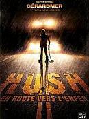 affiche sortie dvd hush - en route vers l'enfer