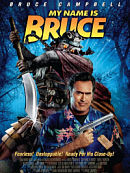 affiche sortie dvd My Name Is Bruce
