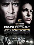 sortie dvd bad lieutenant