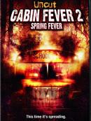 affiche sortie dvd cabin fever 2