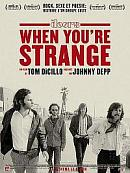 sortie dvd when you're strange