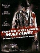 Fais-Leur Vivre L'Enfer, Malone ! en streaming gratuit