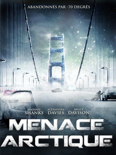 Menace arctique [FRENCH DVDRiP] | Multi Liens