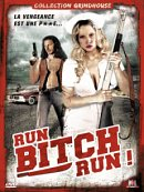 affiche sortie dvd run ! bitch run !