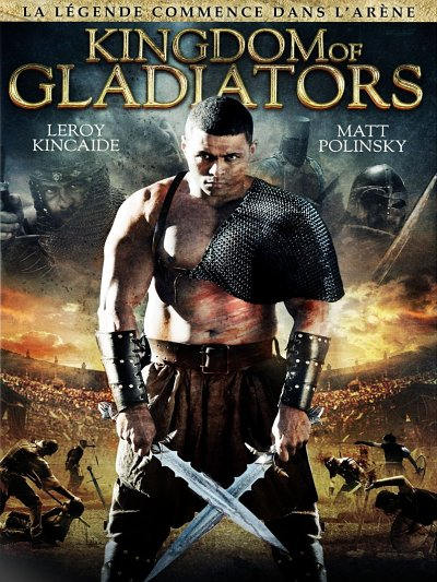 sortie vod, dvd Kingdom of Gladiators
