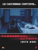 affiche sortie dvd paranormal activity - tokyo night