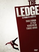affiche sortie dvd The Ledge - au bord du gouffre