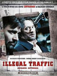 sortie dvd illegal traffic