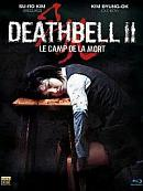affiche sortie dvd death bell 2 - le camp de la mort