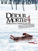 affiche sortie dvd detour mortel 4 - origines sanglantes