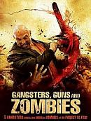 affiche sortie dvd gangsters, guns and zombies