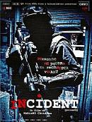 affiche sortie dvd incident