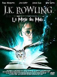 sortie dvd j.k rowling - la magie des mots