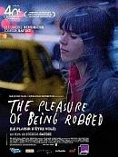 sortie dvd the pleasure of being robbed