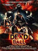 affiche sortie dvd dead ball