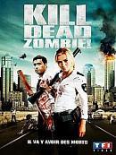 affiche sortie dvd kill dead zombie !