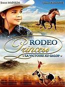 sortie dvd rodeo princess