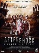 affiche sortie dvd aftershock, l'enfer sur terre