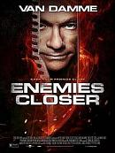 affiche sortie dvd Enemies Closer