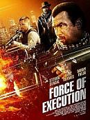affiche sortie dvd Force of Execution
