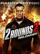 affiche sortie dvd 12 Rounds 2 - Reloaded