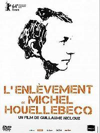affiche sortie dvd l'enlevement de michel houellebecq