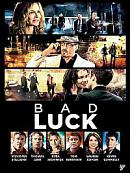 affiche sortie dvd Bad Luck