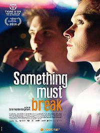 affiche sortie dvd something must break