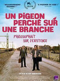 affiche sortie dvd un pigeon perche sur une branche philosophait sur l'existence