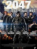affiche sortie dvd 2047 - The Final War