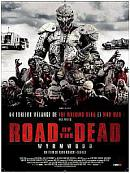 affiche sortie dvd road of the dead