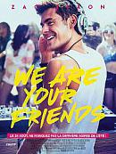 affiche sortie dvd We Are Your Friends