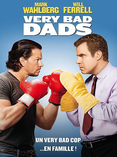sortie vod, dvd et blu-ray Very Bad Dads