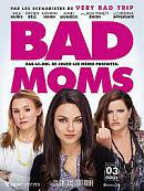 affiche sortie dvd Bad Moms