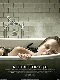 affiche sortie dvd a cure for life
