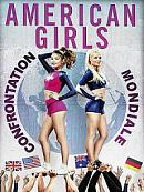 affiche sortie dvd american girls 6: confrontation mondiale