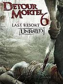 affiche sortie dvd detour mortel 6 - last resort