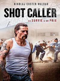 affiche sortie dvd shot caller