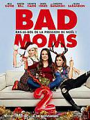affiche sortie dvd Bad Moms 2
