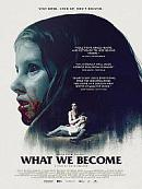 affiche sortie dvd what we become