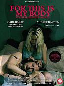 affiche sortie dvd for this is my body