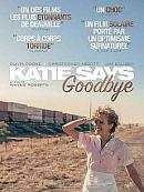 affiche sortie dvd Katie Says Goodbye