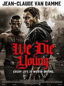 affiche sortie dvd We Die Young