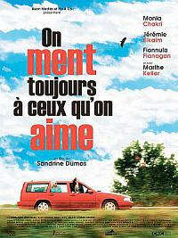 affiche sortie dvd on ment toujours a ceux qu'on aime