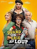 affiche sortie dvd Quand on crie au loup