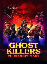 affiche sortie dvd Ghost Killers vs. Bloody Mary